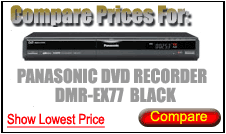 Compare Prices for Panasonic Dvd Recorder DMR-EX77 Black