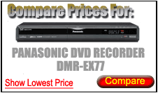 Compare Prices for Panasonic Dvd Recorder DMR-EX77